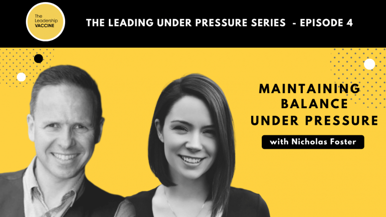Video – Maintaining Balance Under Pressure