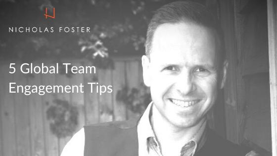 5 Global Team Engagement Tips